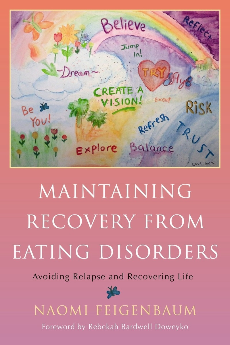 Maintaining recovery from eating disorders Mental Healthy