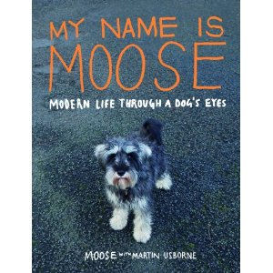 My Name is Moose